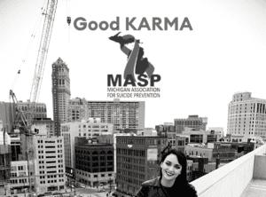 Good KARMA-MASP- Michigan Association For Suicide